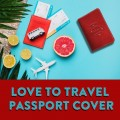 Love to Travel Passport Cover